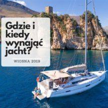 Gdzie i kiedy wynajać jacht na otwarcie sezonu żeglarskiego