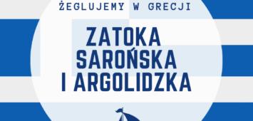 Zatoka Sarońska i Argolidzka żeglujemy w Grecji