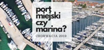 ceny portów i marin w Chorwacji w sezonie 2019