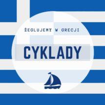 Cyklady - żeglujemy w Grecji
