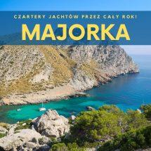 czartery jachtów Majorka cały rok